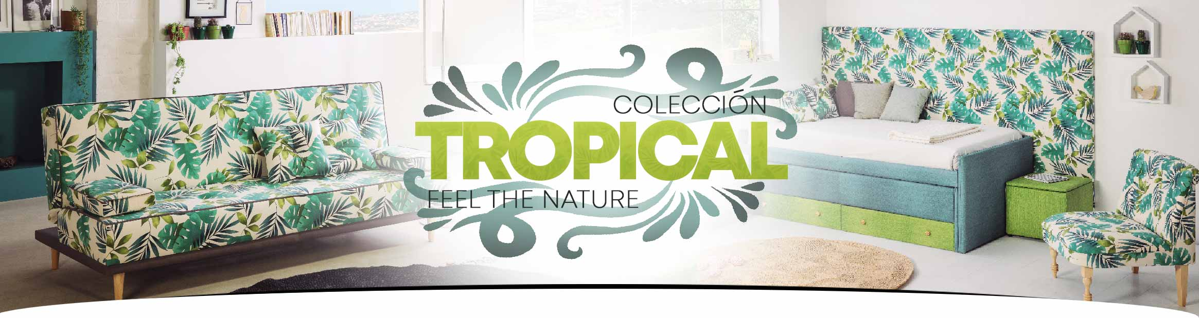 Colección Tropical - Feel the nature